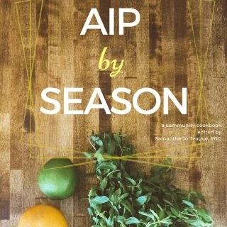 AIP By Season Cookbook Review & Sample Recipe