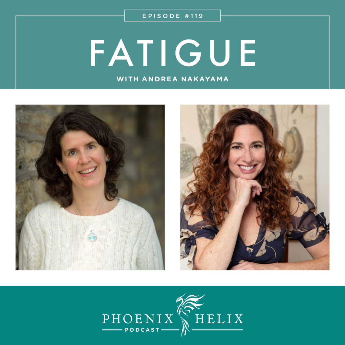Fatigue with Andrea Nakayama | Phoenix Helix Podcast
