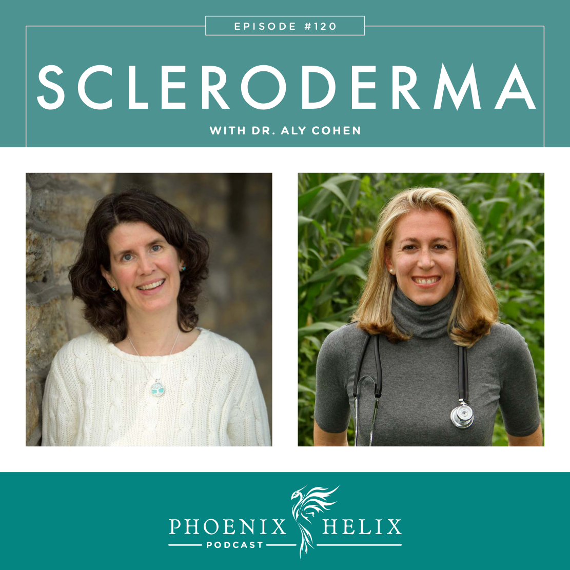 Scleroderma with Dr. Aly Cohen | Phoenix Helix Podcast