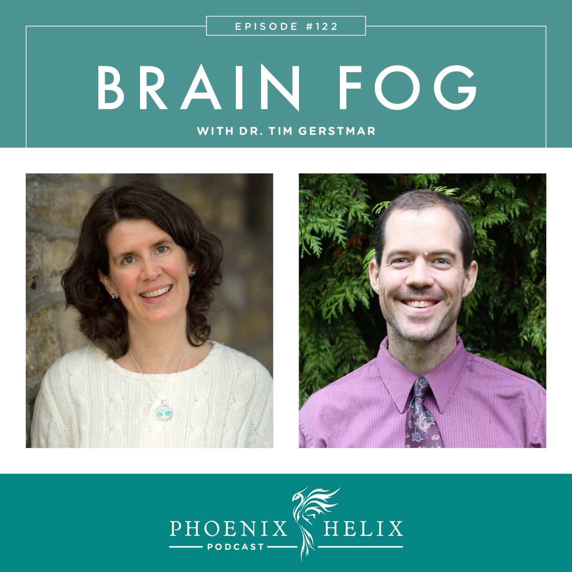 Brain Fog with Dr. Tim Gerstmar | Phoenix Helix Podcast