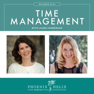 Episode 121: Time Management with Laura Vanderkam