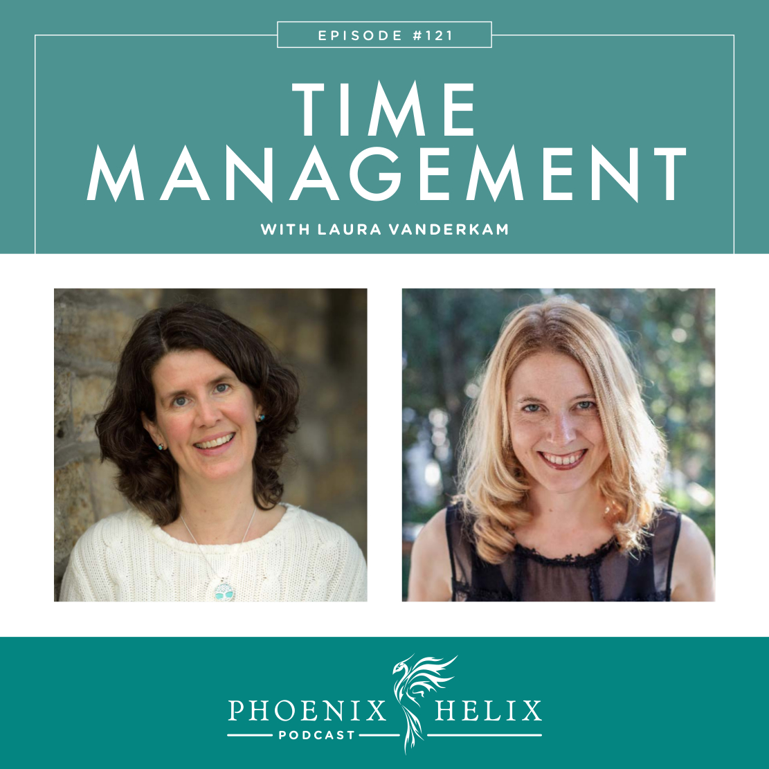 Time Management with Laura Vanderkam | Phoenix Helix Podcast