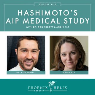 Episode 126: Hashimoto's AIP Medical Study