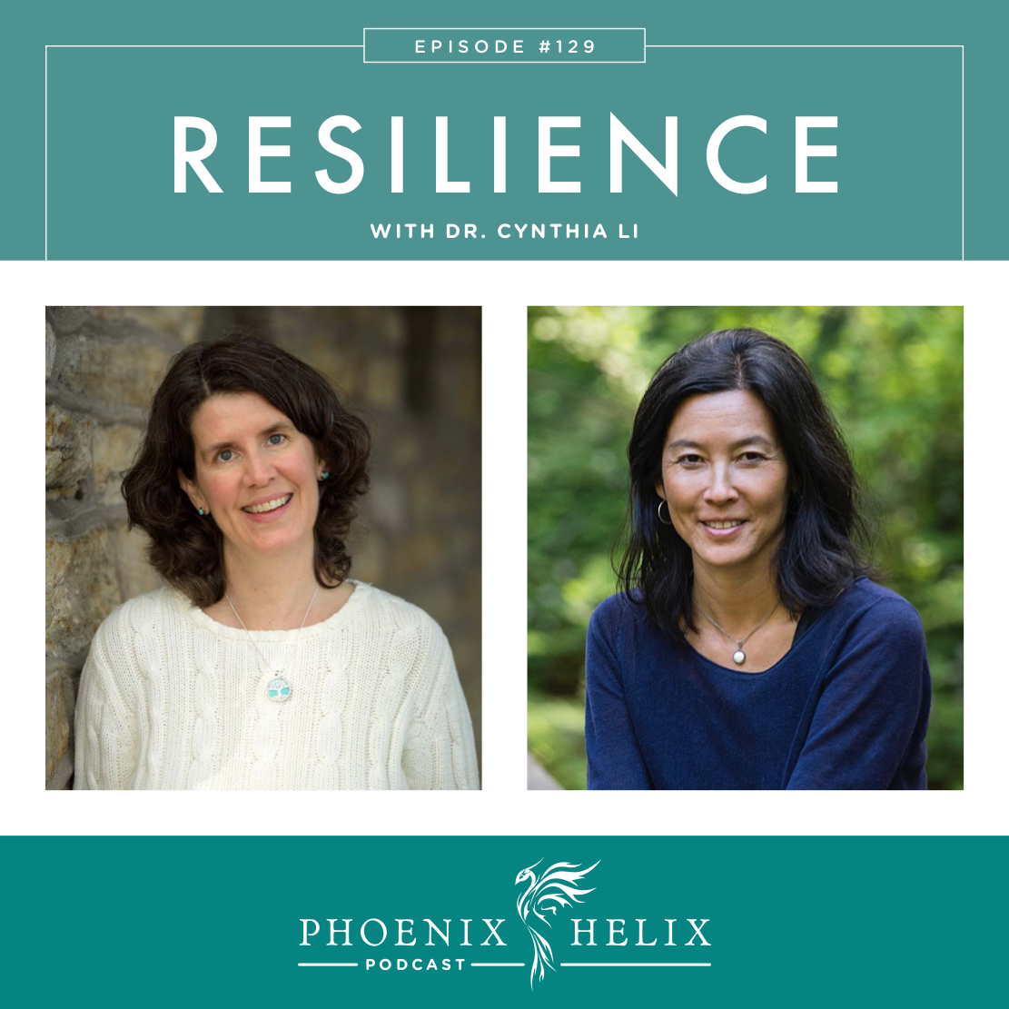 Resilience with Dr. Cynthia Li | Phoenix Helix Podcast