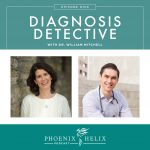 Diagnosis Detective with Dr. William Mitchell