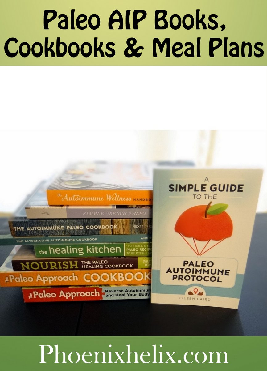 Paleo AIP Books, Classes, Cookbooks & Meal Plans | Phoenix Helix