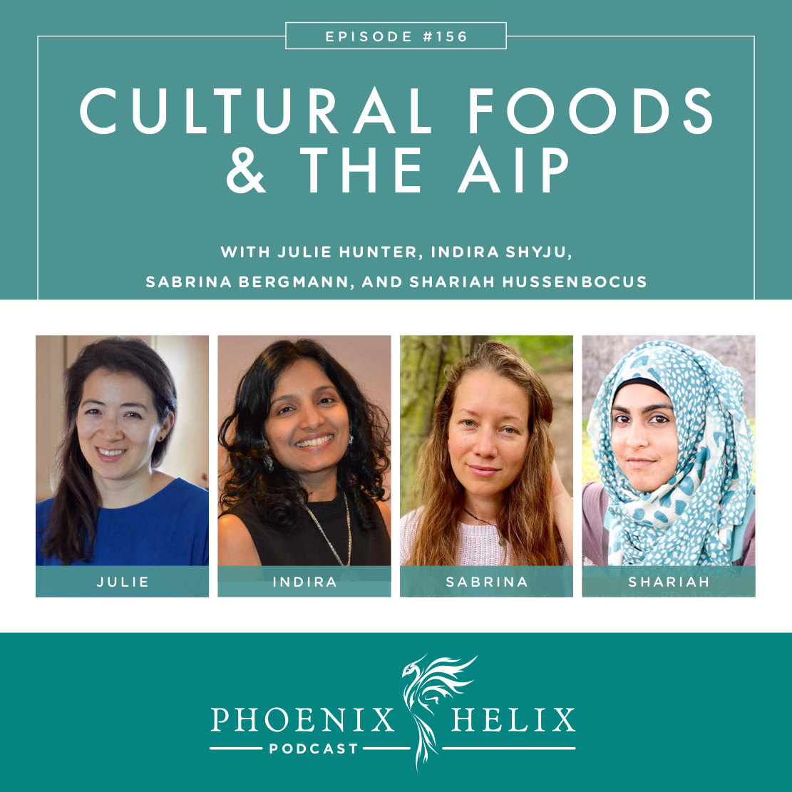 Cultural Foods and the Paleo Autoimmune Protocol (AIP) | Phoenix Helix Podcast