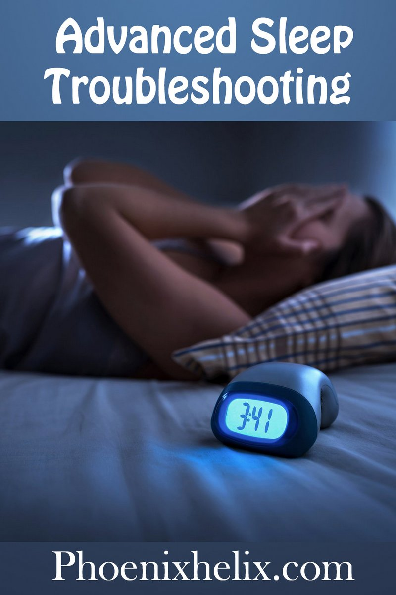 Advanced Sleep Troubleshooting | Phoenix Helix