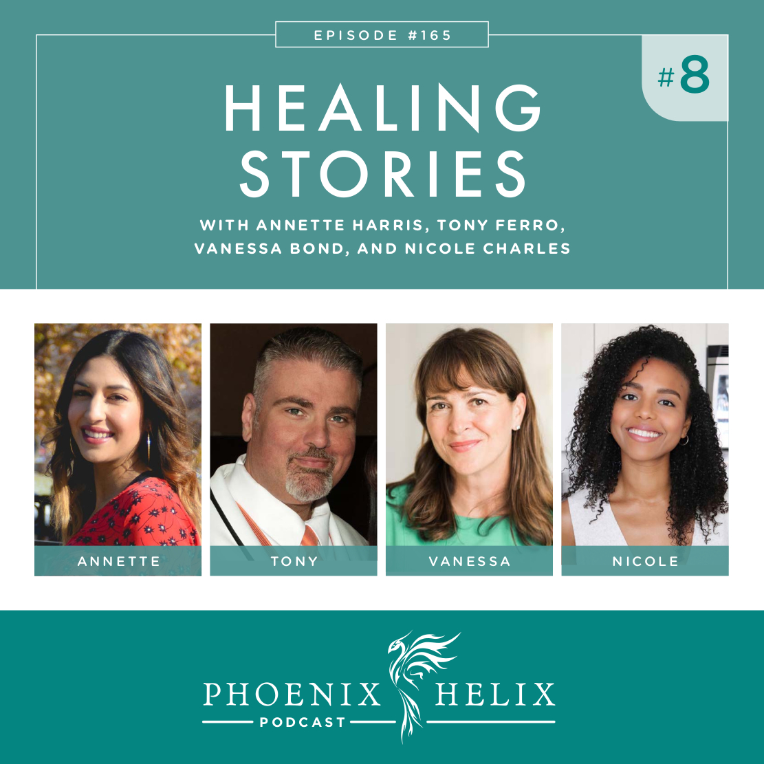 Healing Stories 8 | Phoenix Helix Podcast (Ulcerative Colitis, Multiple Sclerosis, CRMO, and Graves' Disease)