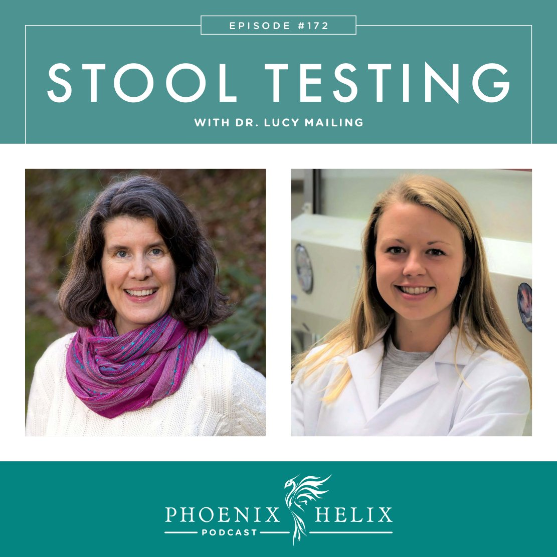 Stool Testing with Dr. Lucy Mailing | Phoenix Helix Podcast