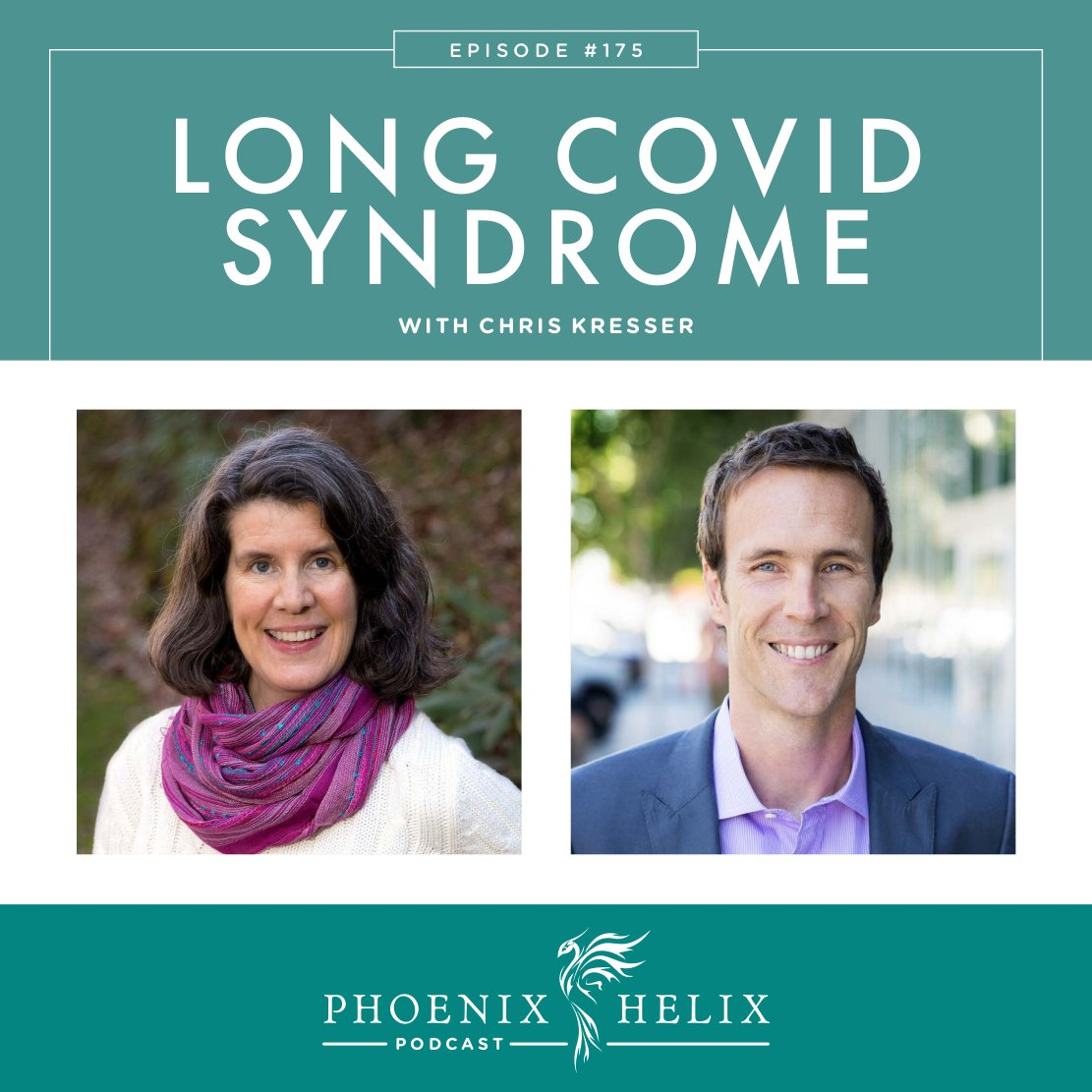 Long COVID Syndrome with Chris Kresser | Phoenix Helix Podcast