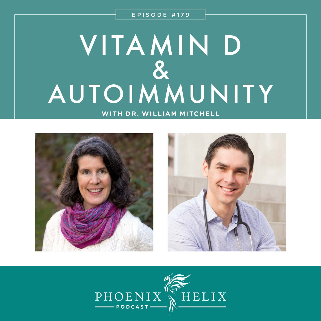 Vitamin D and Autoimmune Disease with Dr. William Mitchell   Phoenix Helix Podcast